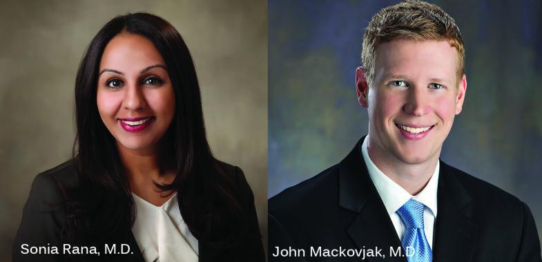 Sonia Rana, M.D. and John Mackovjak, M.D.